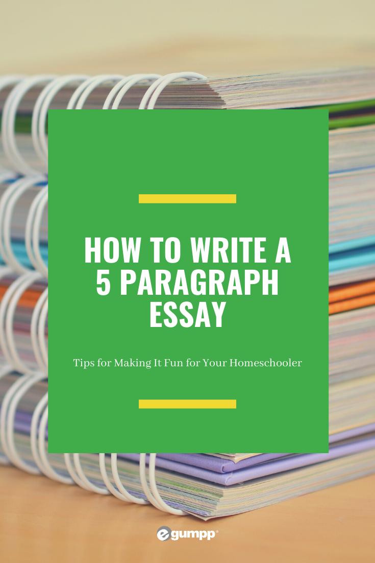 5 paragraph essay tips homeschool