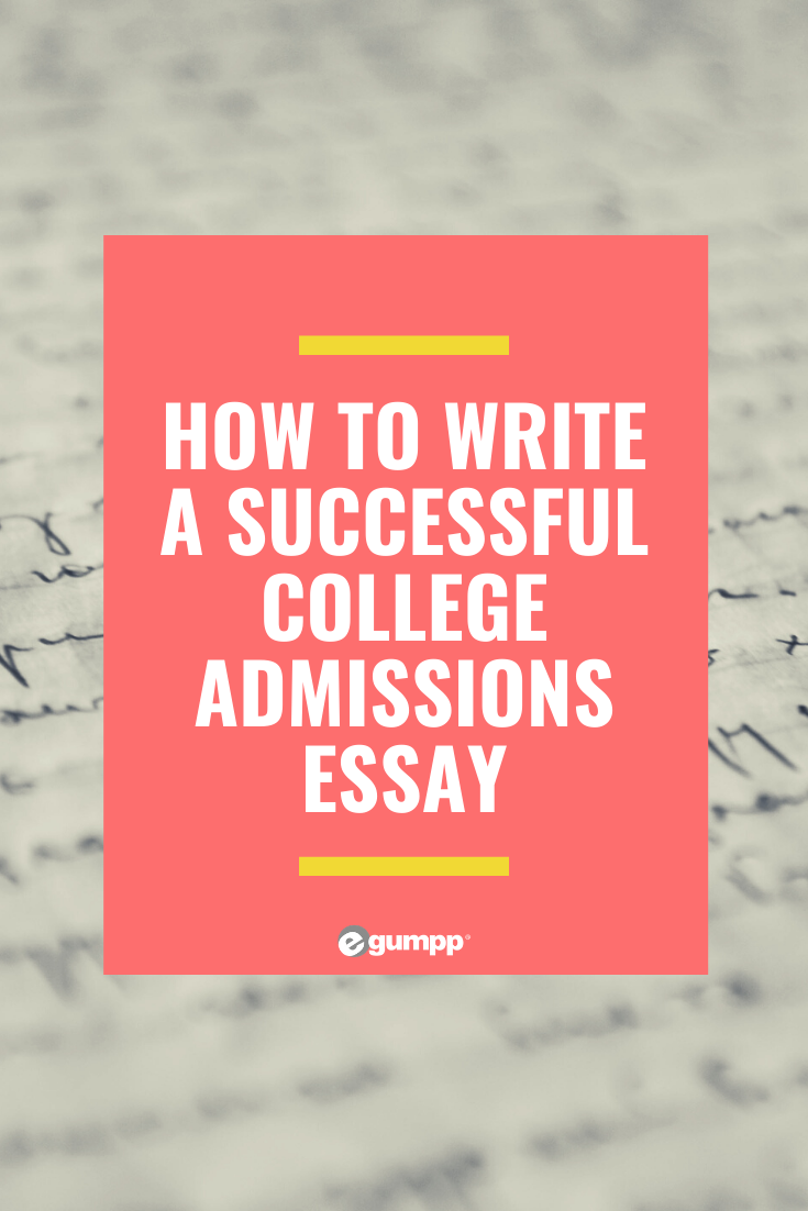 how to write a successful college admissions essay